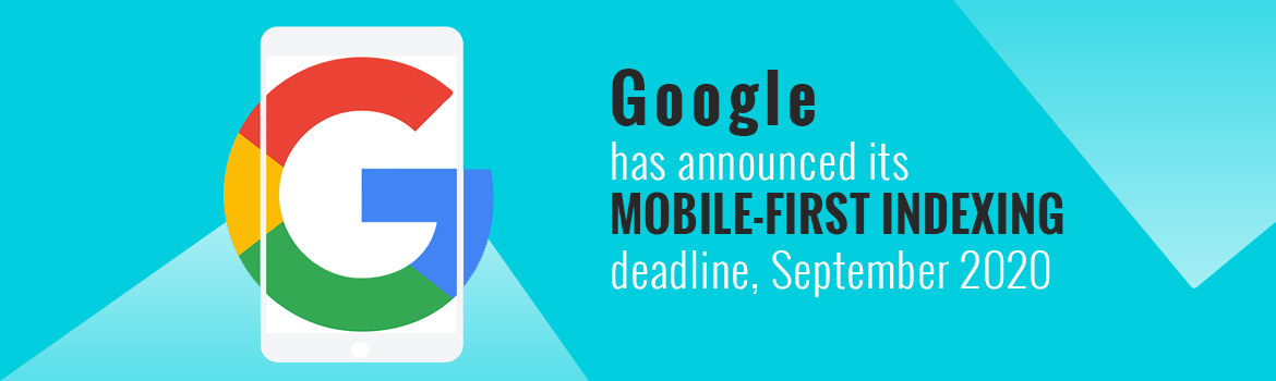 Mobile-First Indexing Update by September 2020